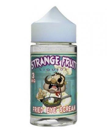 Strange Fruit Fried Eye Scream 100ml